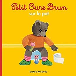 Livre Petit Ours Brun sur le pot